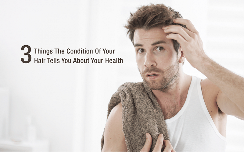 3 Things The Condition Of Your Hair Tells You About Your Health